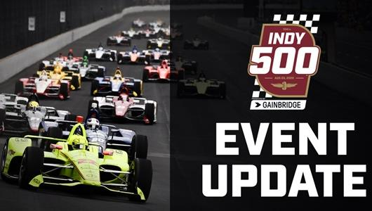 Indy 500 Event Update