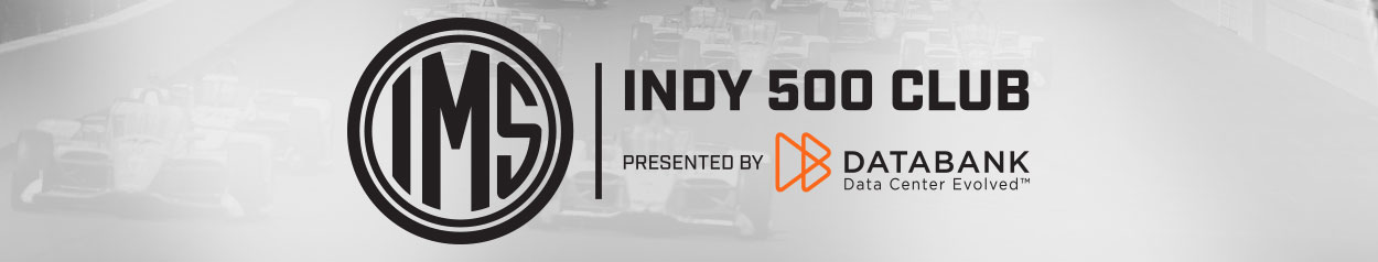 INDY 500 CLUB PRESENTED BY DATABANK